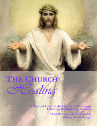 "Bishop Zubik: Pastoral Letter ""The Church Healing"""