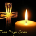 Taize Prayer Service - Virtual Prayer Service
