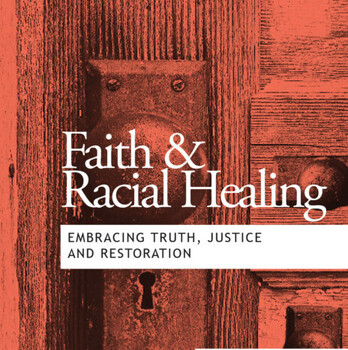 Faith & Racial Healing: Embracing Truth, Justice and Restoration, St. Joan of Arc.