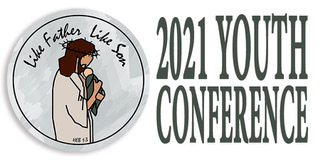 Like Father Like Son, 2021 Youth Conference