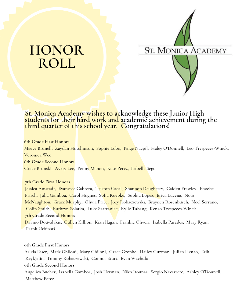 List of names of all children that achieved Honor Roll for third quarter 2018-2019 school year.