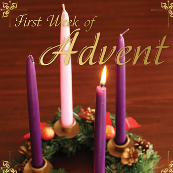 1ST WEEK OF ADVENT