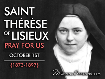 Saint of the Day - Saint Therese of Lisieux