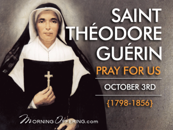 Saint of the Day - Saint Theodore Guerin
