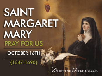 Saint of the Day - Saint Margaret Mary