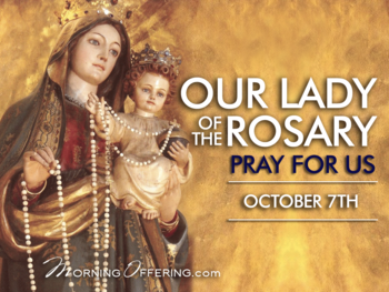 Feast Day - the Feast of Our Lady of the Rosary