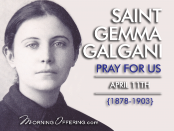 Saint of Day - St. Gemma Galgani