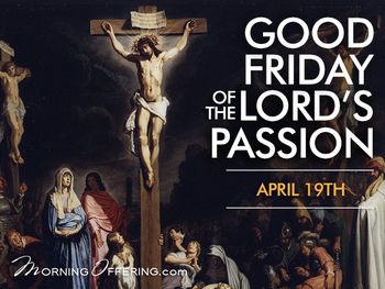 Good Friday - Celebration of the Passion of the Lord