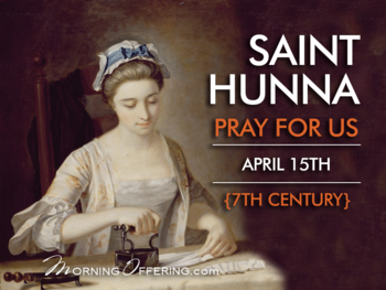 Saint of the Day - Saint Hunna