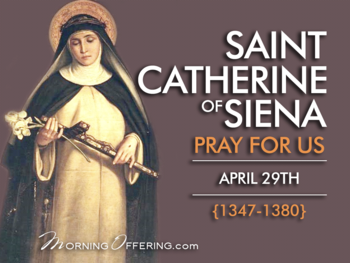Saint of the Day - St. Catherine of Siena