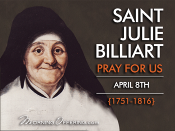 Saint of the Day - Saint Julie Billiart