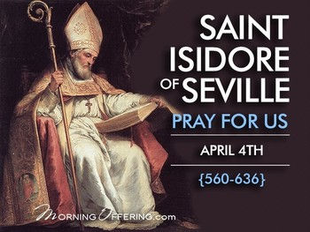 Saint of the Day - Saint Isidore of Seville