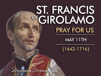 Saint of the Day - Saint Francis of Girolamo