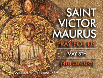 Saint of the Day - Saint Victor Maurus