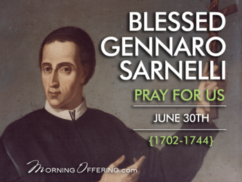 Saint of the Day - Blessed Gennaro Sarnelli