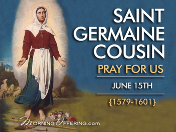 Saint of the Day - Saint Germaine Cousin