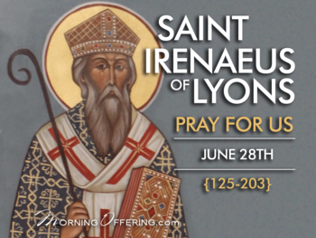Saint of the Day - Saint Ireaenus of Lyons