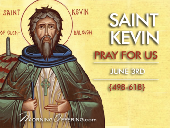 Saint of the Day - Saint Kevin of Glendalough