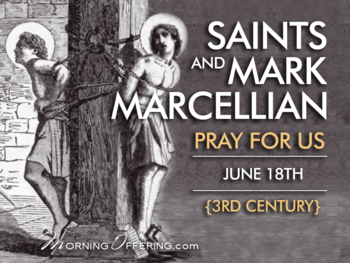Saint of the Day - Saints Mark and Marcellian