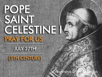 Saint of the Day - Pope Saint Celestine I