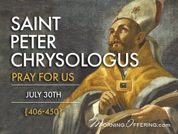 Saint of the Day - St. Peter Chrysologus