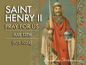 Saint of the Day - Saint Henry II