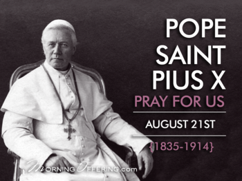 Saint of the Day - Pope Saint Pius X