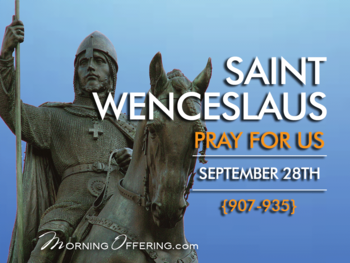 Saint of the Day - Saint Wenceslaus