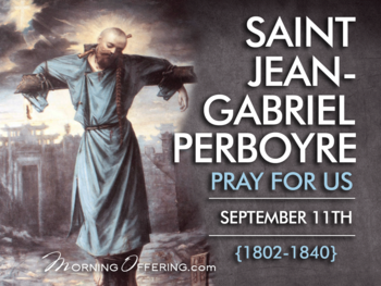 Saint of the Day - Saint Jean-Gabriel Perboyre