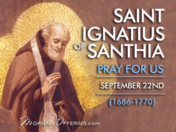 Saint of the Day - Saint Ignatius of Santhia