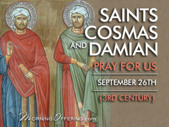 Saint of the Day - Saints Cosmas and Damian