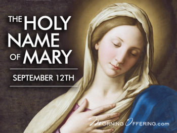 Feast Day - Feast of the Holy name of Mary