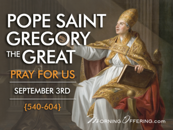Saint of the Day - Pope Saint Gregory the Great