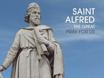 Saint of the Day - Saint Alfred the Great