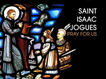 Saint of the Day - Saint Isaac Jogues
