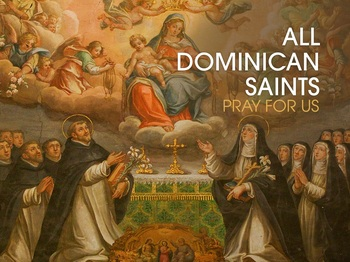 Saint of the Day - All Dominican Saints