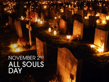 Feast Day - All Souls Day