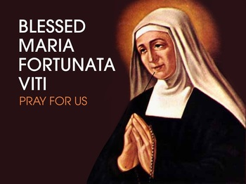 Saint of the Day - Blessed Maria Fortunata Viti