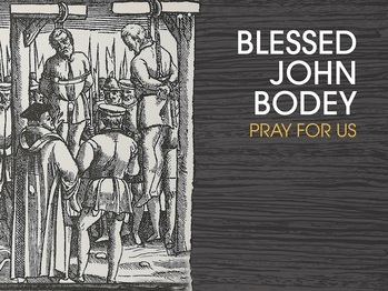 Saint of the Day - Blessed John Bodey