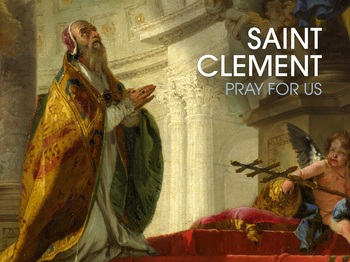 Saint of the Day - Saint Clement of Rome
