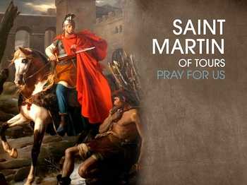 Saint of the Day - Saint Martin of Tours