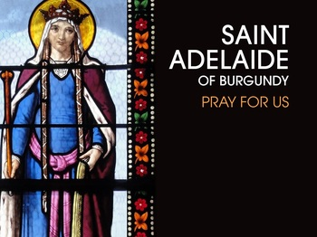 Saint of the Day - Saint Adelaide