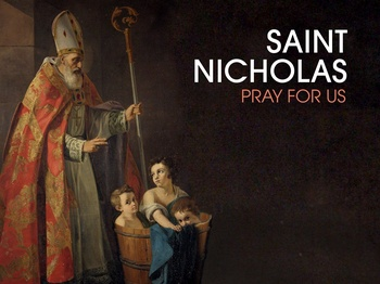 Saint of the Day - Saint Nicholas of Myra