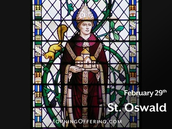 Saint of the Day - Saint Oswald of Worcester