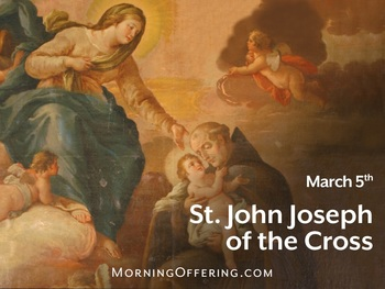 Saint of the Day - Saint John Joseph of the Cross