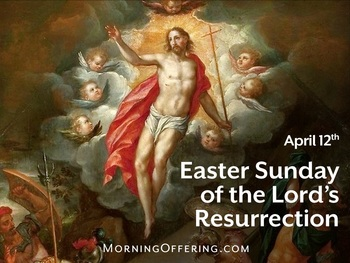 Feast Day - Easter Sunday of the Lord's Resurrection