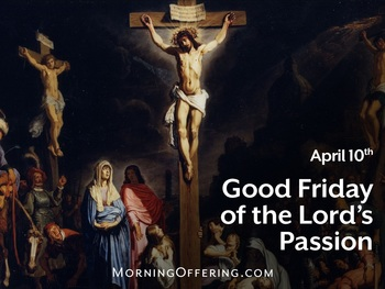 Feast Day - Good Friday of the Lord's Passion