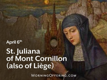 Saint of the Day - Saint Juliana of Mont Cornillon