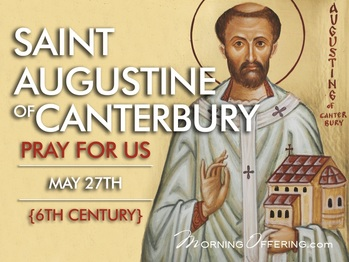 Saint of the Day - Saint Augustine of Canterbury