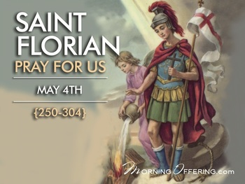 Saint of the Day - Saint Florian